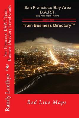 Picture of San Francisco Bart Train Business Directory Travel Guide: Red Line Maps
