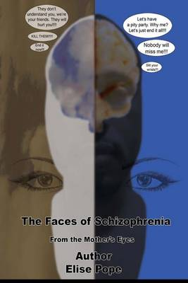 Picture of The Faces of Schizophrenia: From the Mother's Eyes