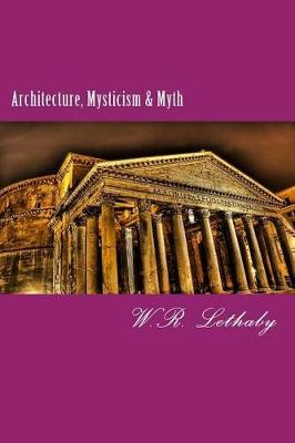 Picture of Architecture, Mysticism & Myth