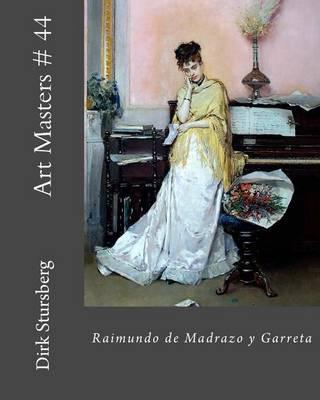 Picture of Art Masters # 44: Raimundo de Madrazo y Garreta