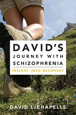 Picture of David's Journey with Schizophrenia: Insight Into Recovery