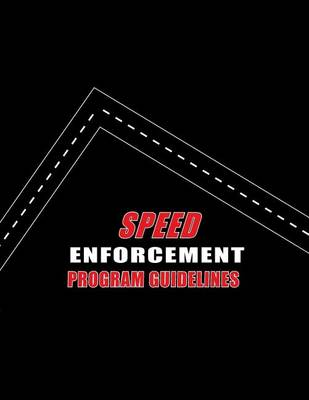 Picture of Speed Enforcement Program Guidelines