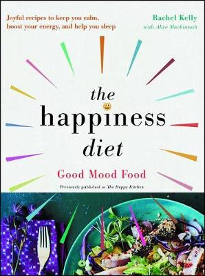 Picture of The Happiness Diet: Good Mood Food