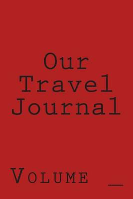 Picture of Our Travel Journal: Red Cover