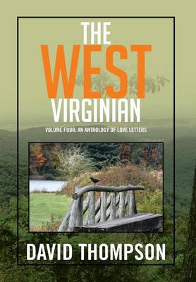 Picture of The West Virginian: Volume Four: An Anthology of Love Letters