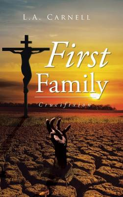 Picture of First Family: Crucifixion