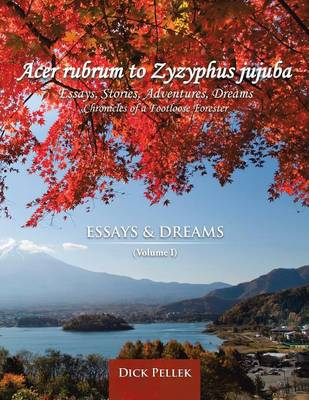 Picture of Acer Rubrum to Zyzyphus Jujuba: (Volume I) Essays and Dreams