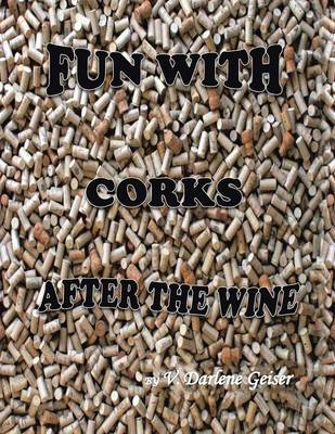 Picture of Fun with Corks After the Wine