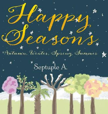 Picture of Happy Seasons: Autumn, Winter, Spring, Summer