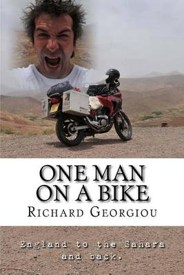 Picture of One Man on a Bike: England to the Sahara and Back.