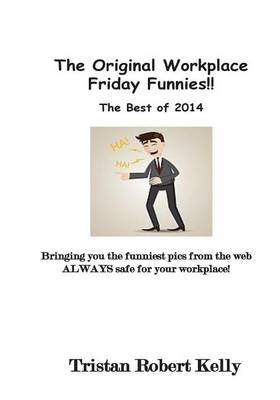 Picture of The Original Workplace Friday Funnies