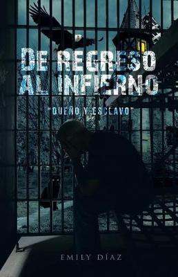 Picture of de Regreso Al Infierno  Dueno y Esclavo