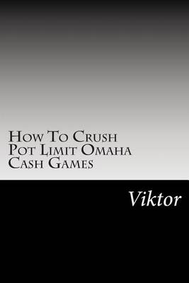 Picture of How to Crush Pot Limit Omaha Cash Games