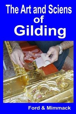 Picture of The Art and Science of Gilding