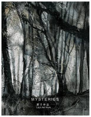 Picture of Mysteries: Mysterious Woods Oil Paintings, Created by Modern Artist: Lily Yu Living in Beijing