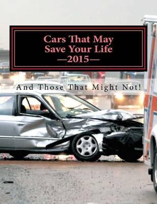 Picture of Cars That May Save Your Life: And Those That Might Not!