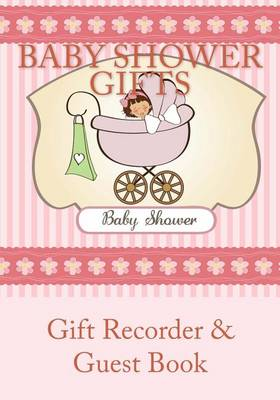 Picture of Baby Shower Gifts: Gift Recorder & Guest Book