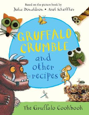 Picture of Gruffalo Crumble and Other Recipes