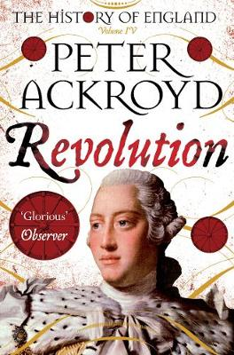 Picture of Revolution: A History of England Volume IV
