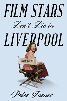 Picture of Film Stars Don't Die in Liverpool: A True Story