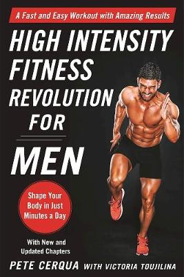 Picture of High Intensity Fitness Revolution for Men: A Fast and Easy Workout with Amazing Results