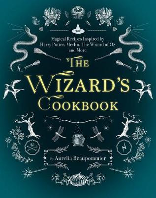Picture of The Wizard's Cookbook: Magical Recipes Inspired by Harry Potter, Merlin, the Wizard of Oz, and More