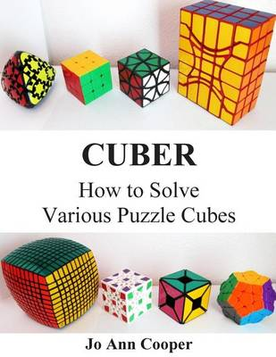 Picture of Cuber: How to Solve Various Puzzle Cubes Part I