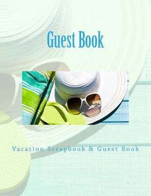 Picture of Guest Book: Vacation Scrapbook & Guest Book
