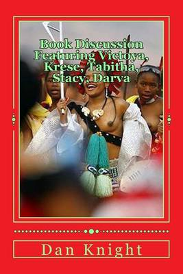 Picture of Book Discussion Featuring Victoya, Krese, Tabitha, Stacy, Darva: What the Whole Alkebulan Aka African World Thought