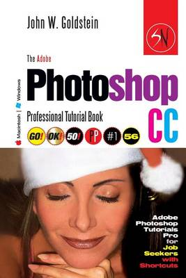 Picture of The Adobe Photoshop CC Professional Tutorial Book 56 Macintosh/Windows: Adobe Photoshop Tutorials Pro for Job Seekers with Shortcuts