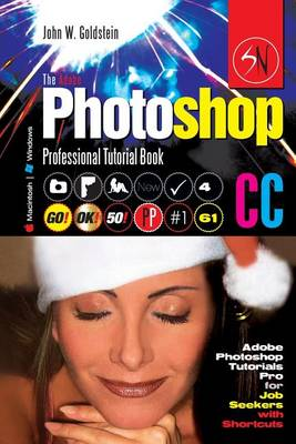 Picture of The Adobe Photoshop CC Professional Tutorial Book 61 Macintosh/Windows: Adobe Photoshop Tutorials Pro for Job Seekers with Shortcuts