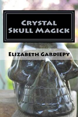 Picture of Crystal Skull Magick