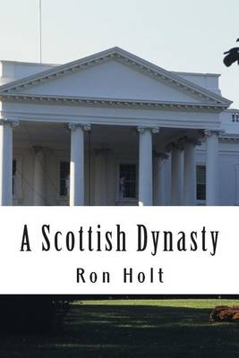 Picture of A Scottish Dynasty: A Family Saga Ranging Over the 19th and 20th Centuries with a Maritime Background.
