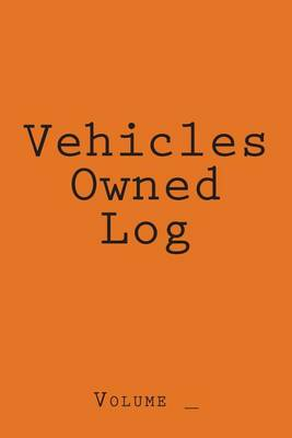 Picture of Vehicles Owned Log: Orange Cover