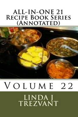 Picture of All-In-One 21 Recipe Book Series (Annotated): Volume 22