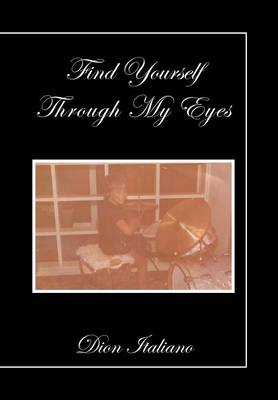 Picture of Find Yourself Through My Eyes
