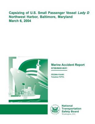 Picture of Marine Accident Report: Capsizing of U.S. Small Passenger Vessel Ludy D Northwest Harbor, Baltimore, Maryland, March 6, 2004