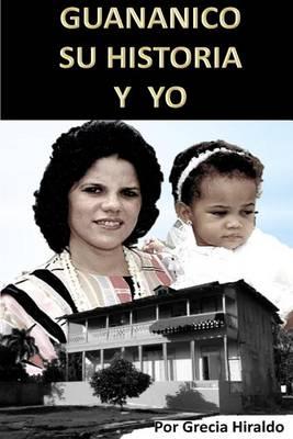 Picture of Guananico Su Historia y Yo
