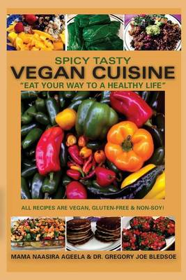 Picture of Spicy Tasty Vegan Cuisine: Eat Your Way to a Healthy Life (Color)