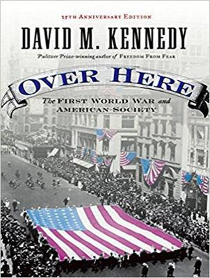 Picture of Over Here: The First World War and American Society