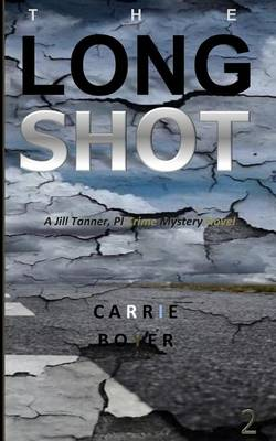 Picture of The Long Shot: A Jill Tanner, Pi Crime Mystery Novel