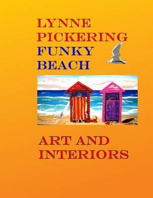 Picture of Lynne Pickering: Funky Beach Art: Fun Beach Art for the Modern Decorator