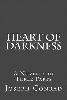 Picture of Heart of Darkness: A Novella in Three Parts