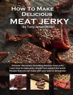 Picture of How to Make Delicious Meat Jerky