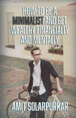 Picture of How to Be a Minimalist and Get Wealthy Financially and Mentally