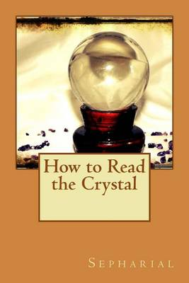 Picture of How to Read the Crystal
