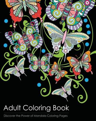 Picture of Adult Coloring Book: Discover the Healing Power of Mandala Coloring Pages