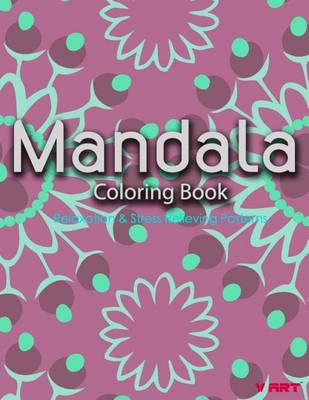 Picture of Mandala Coloring Book: Coloring Books for Adults: Stress Relieving Patterns