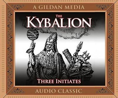 Picture of The Kybalion: A Study of Hermetic Philosophy of Ancient Egypt and Greece