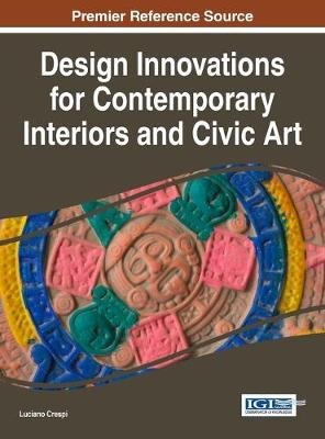 Picture of Design Innovations for Contemporary Interiors and Civic Art